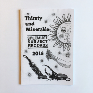 Thirsty & Miserable - Specialist Subject Edition zine