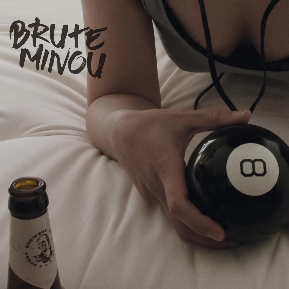 BRUTE MINOU - Self Titled