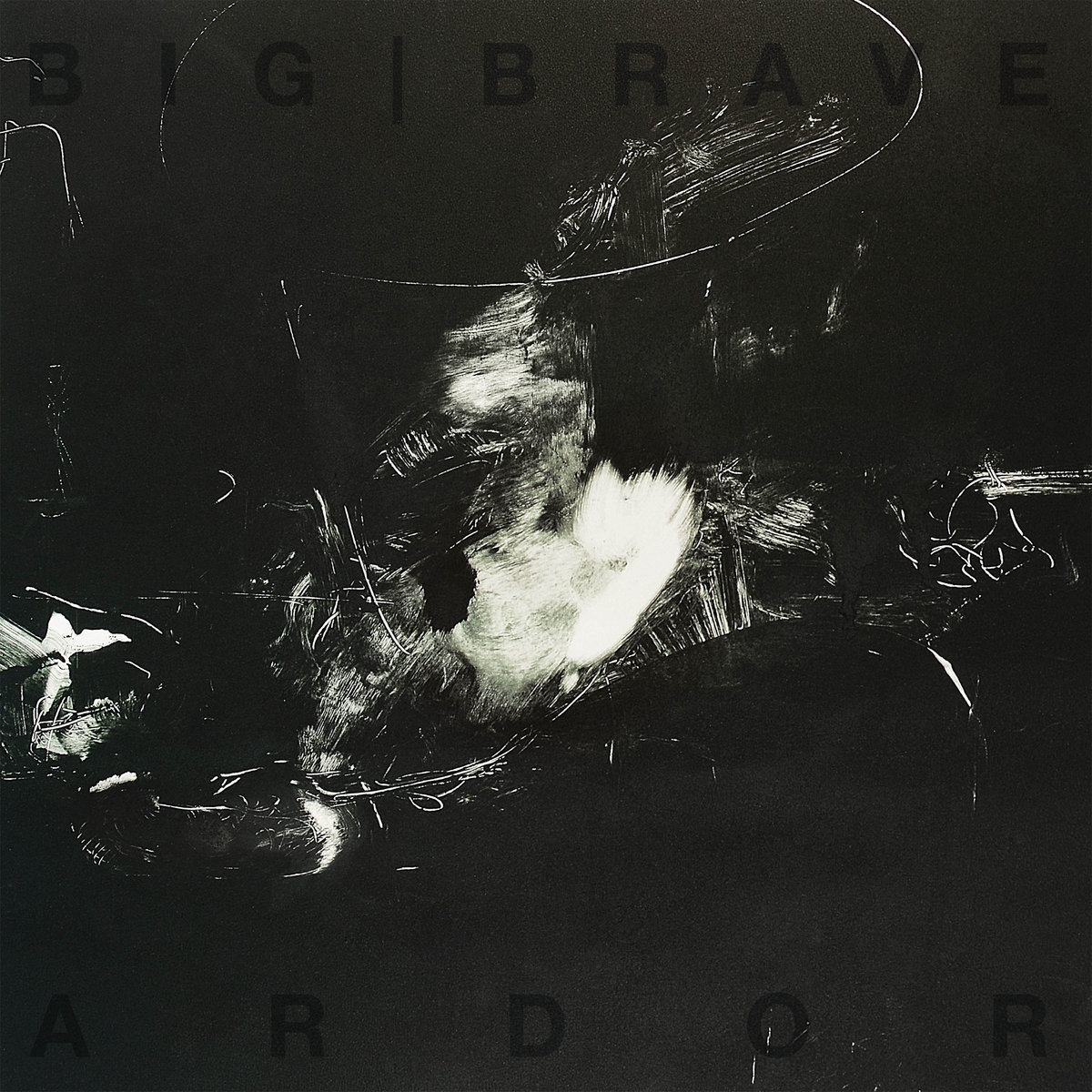 BIG | BRAVE - Ardor