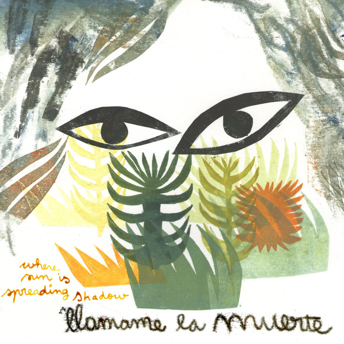 LLAMAME LA MUERTE -  Where Sun Is Spreading Shadow