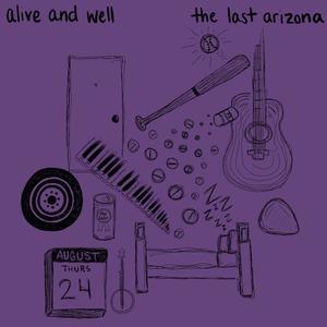 The Last Arizona - Alive and Well