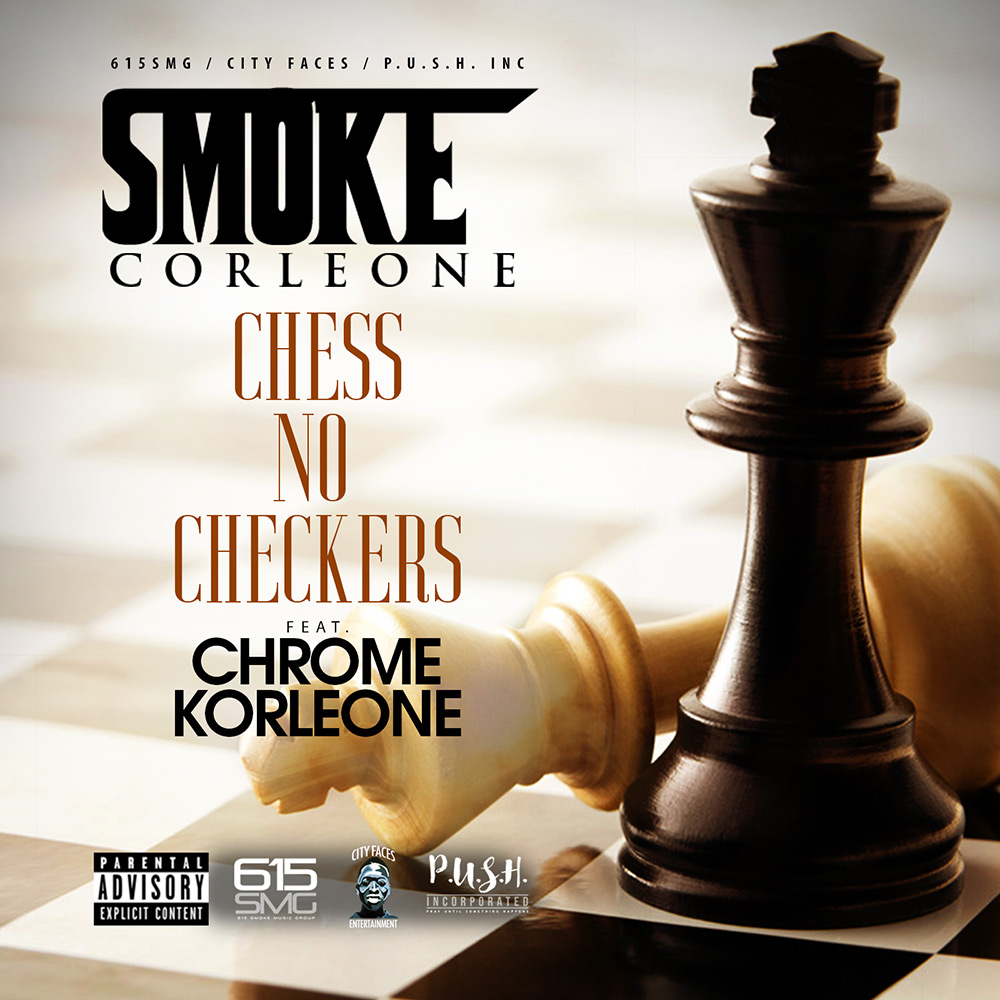 Smoke Corleone - Chess No Checkers (feat. Chrome Korleone)