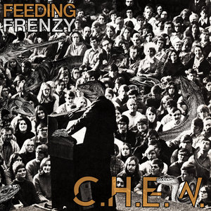 C.H.E.W. - Freeding Frenzy LP
