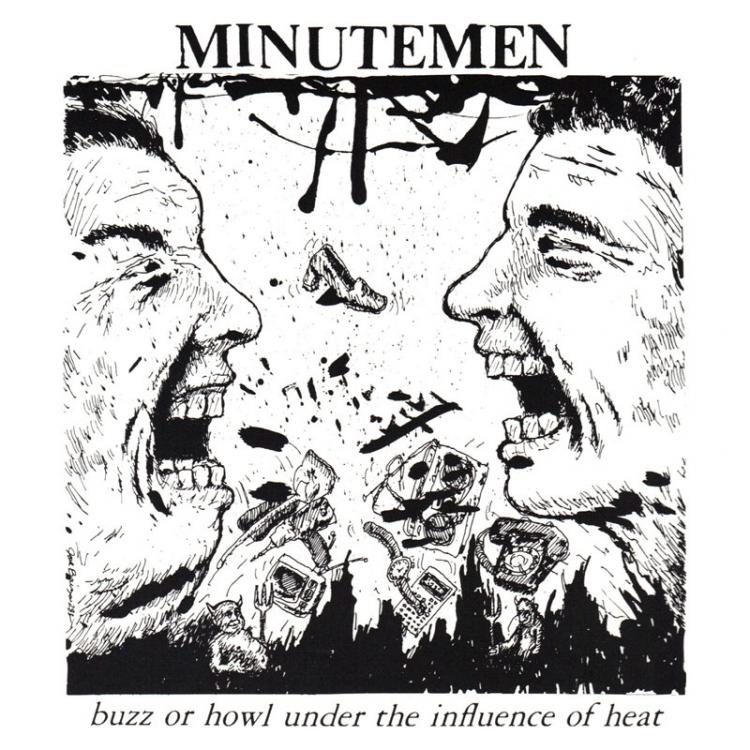 Minutemen - Buzz or Howl Under the Influence of Heat LP