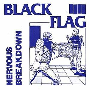 Black Flag - Nervous Breakdown 7