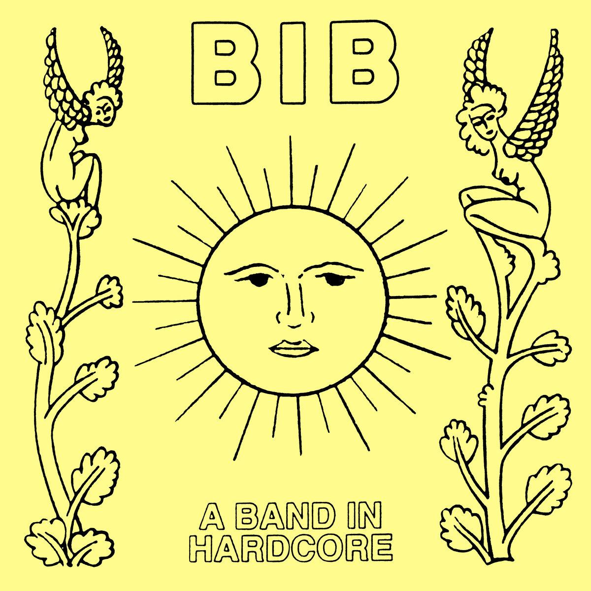 Bib - A Band In Hardcore LP