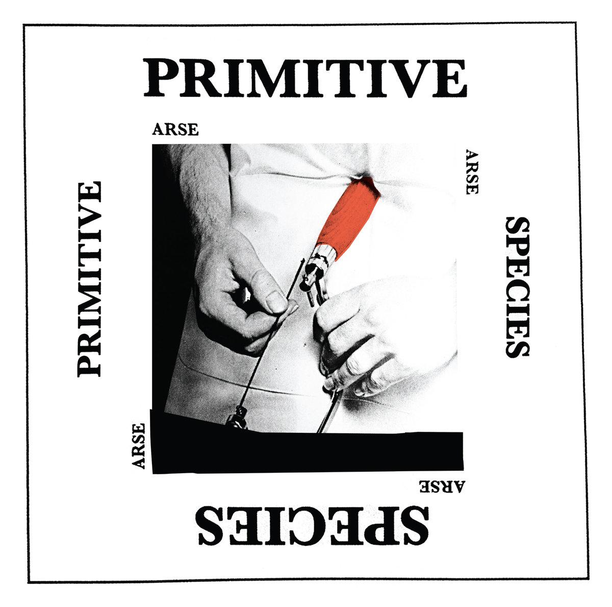 Arse - Primitive Species LP