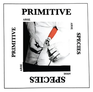 Arse - Primitive Species LP