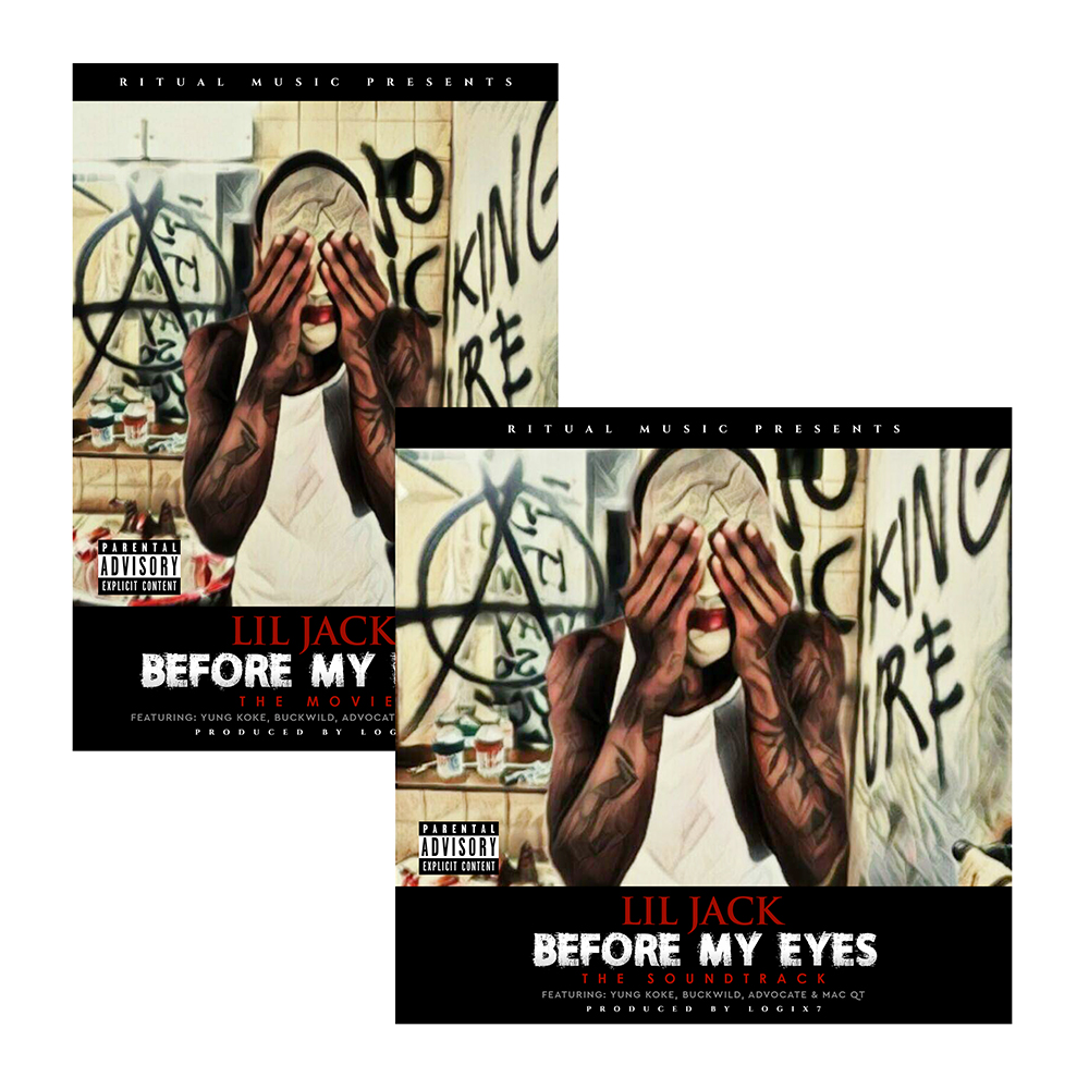 Lil Jack - Before My Eyes: The Movie & Soundtrack