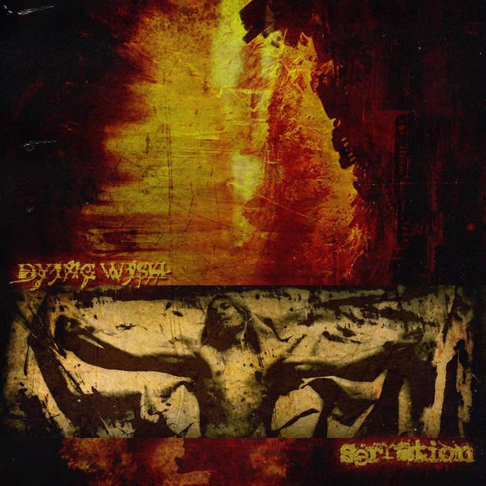 DYING WISH / SERRATION - SPLIT 12