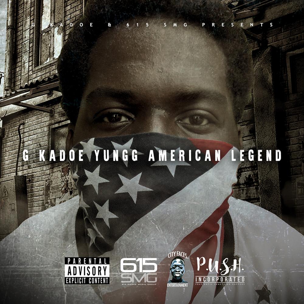 G Kadoe - Yungg American Legend