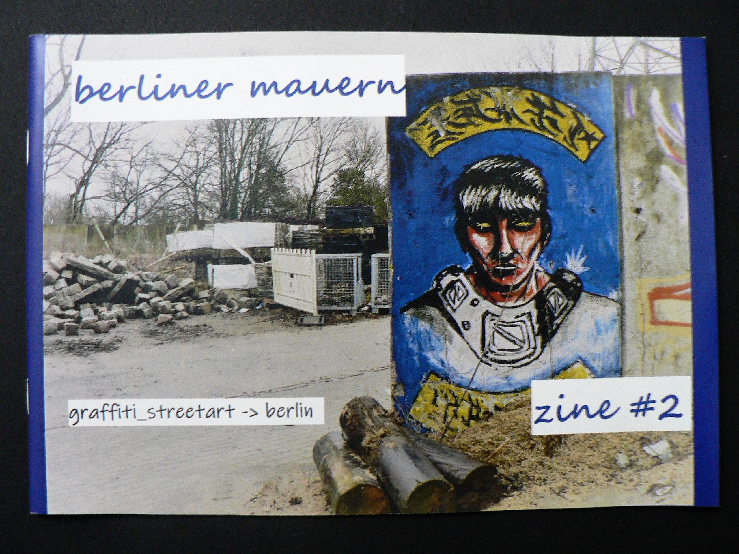 Berliner Mauern Zine #02