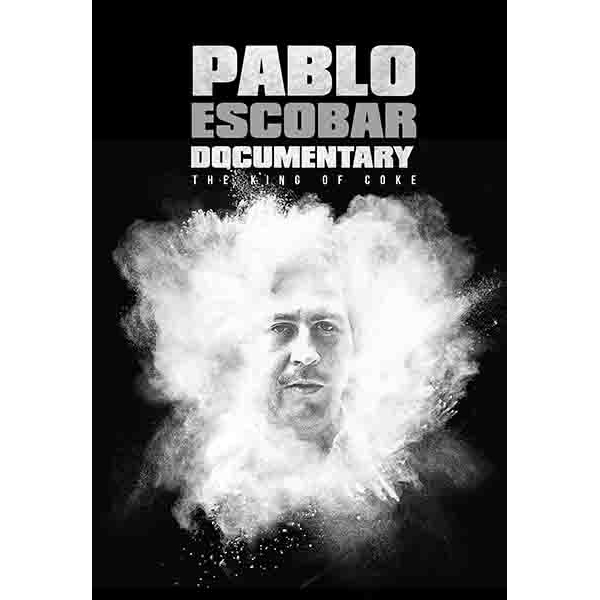 Pablo Escobar Documentary: The King of Coke