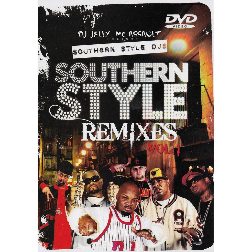 DJ Jelly & MC Assault - Southern Style Remixes Vol. 1