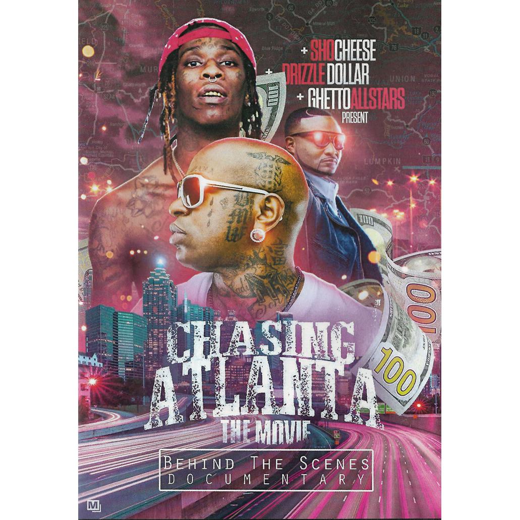 Chasing Atlanta: The Movie