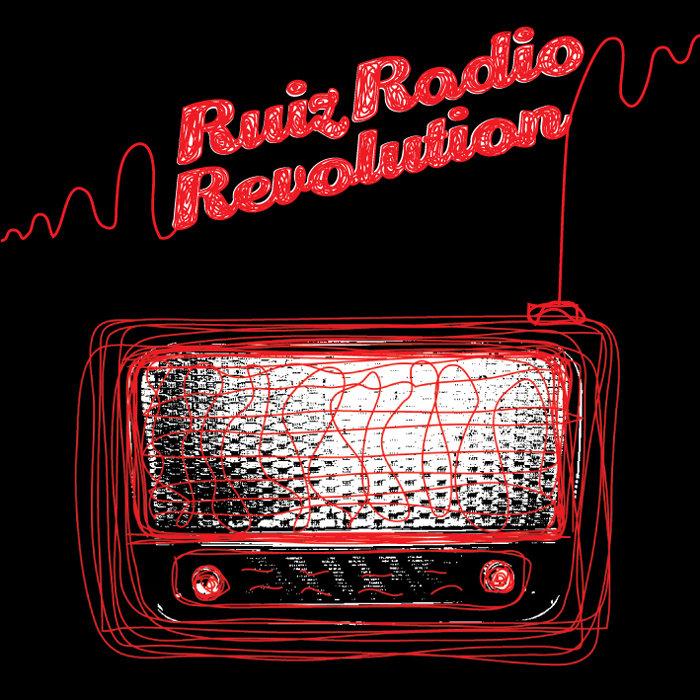 RUIZ - RuizRadioRevolution