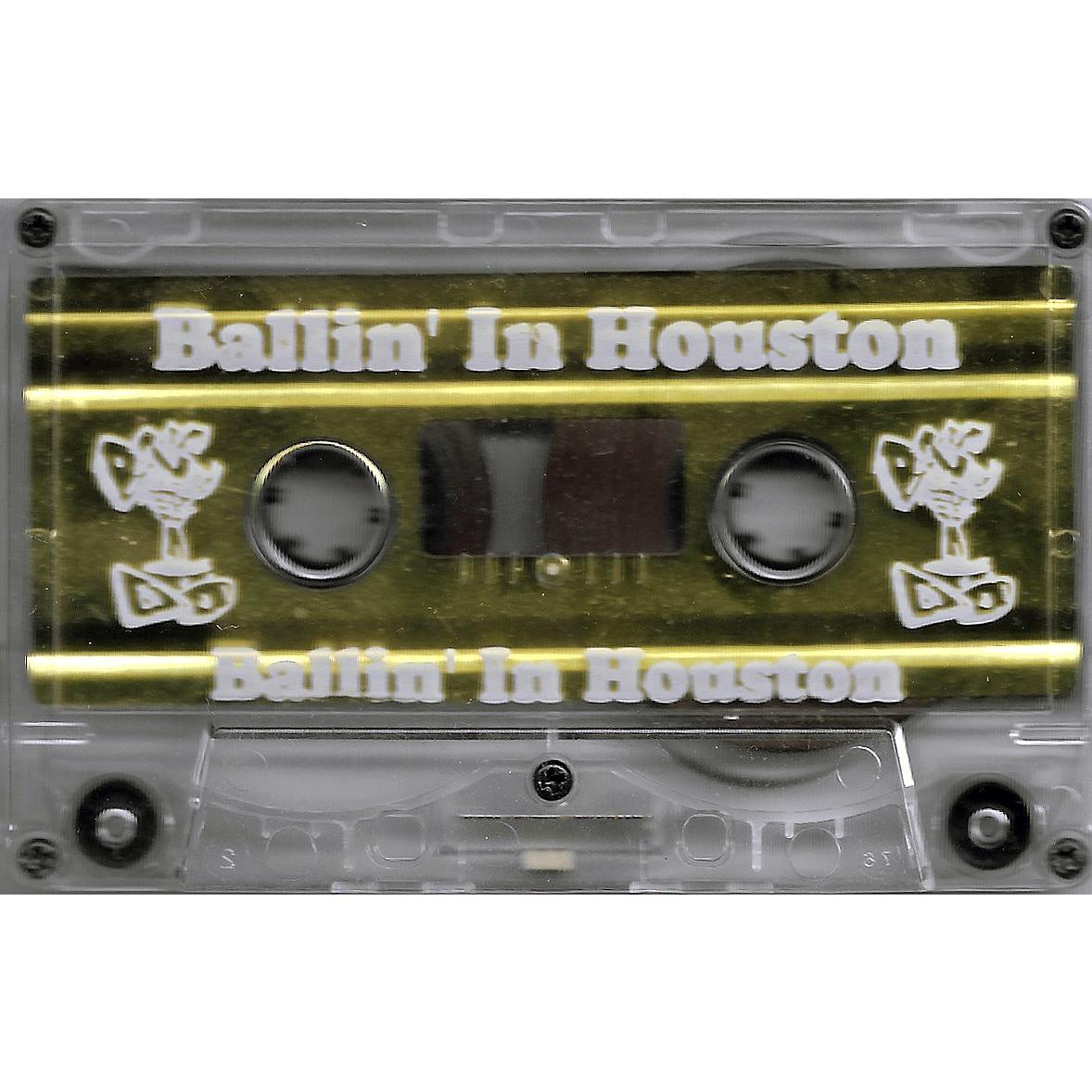 Ballin' In Houston