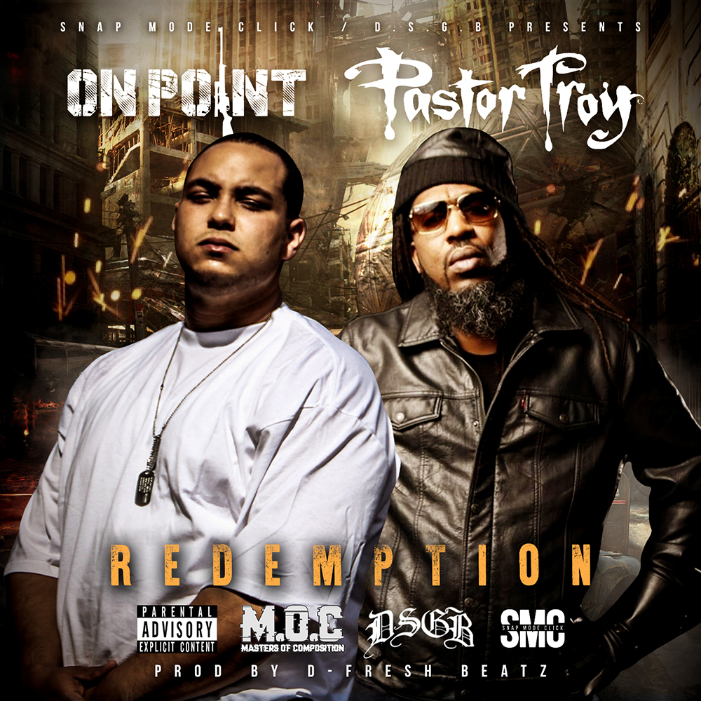 On Point & Pastor Troy - Redemption