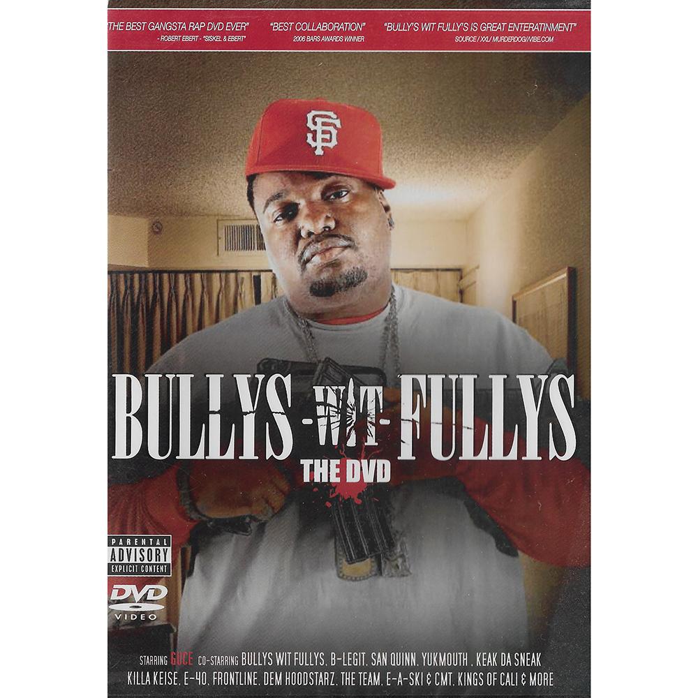 Bullys Wit Fullys: The DVD