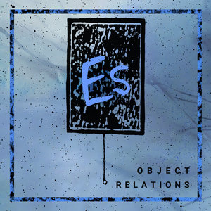 Es - Object Relations LP