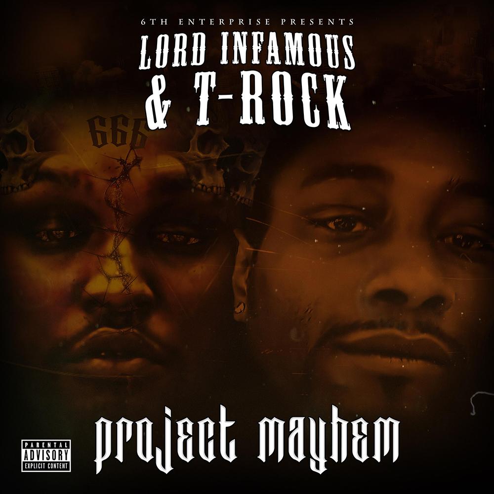 Lord Infamous & T-Rock - Project Mayhem