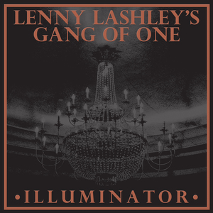 Lenny Lashley's Gang of One: