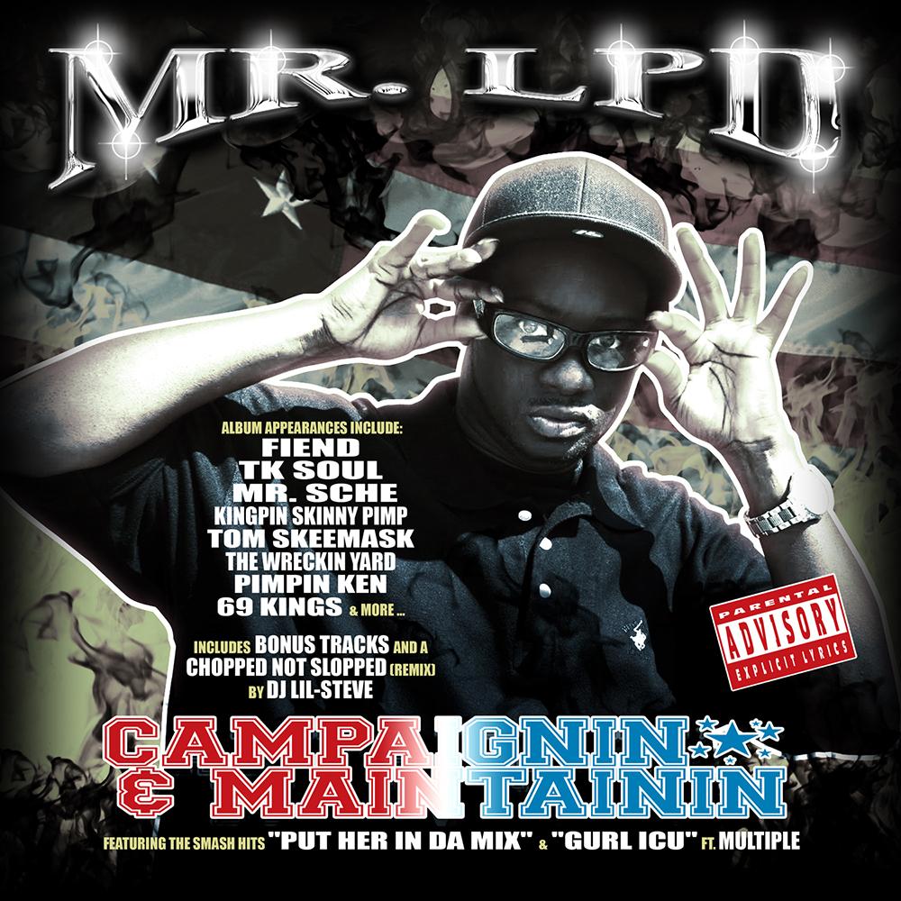 Mr. LPD - Campaignin & Maintainin
