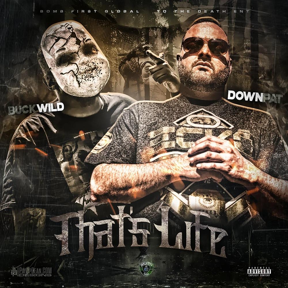 Buckwild & Down Pat - That's Life