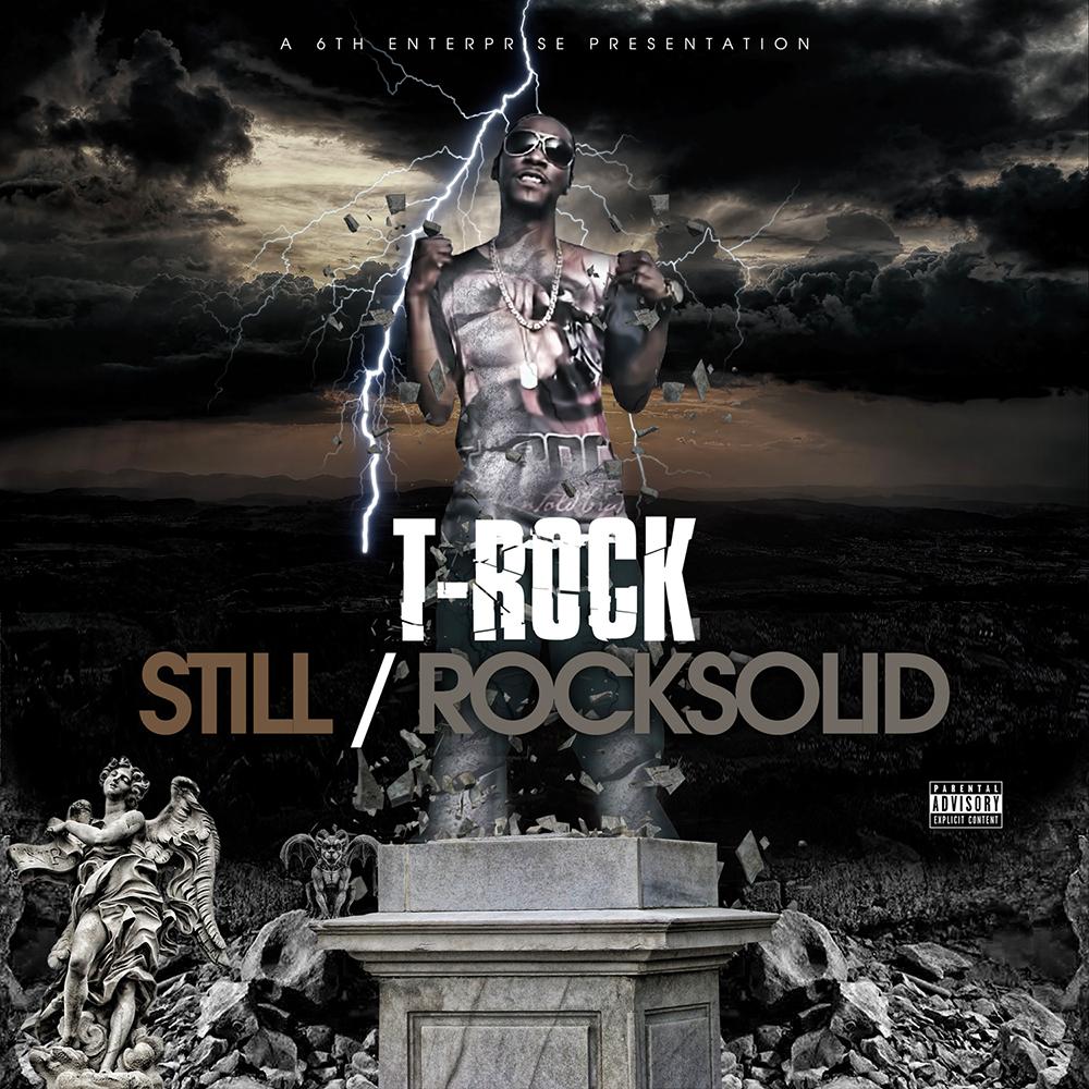 T-Rock - Still Rock Solid
