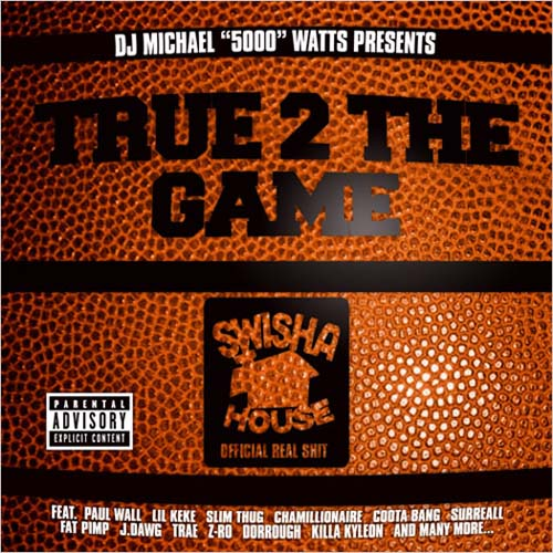 Swishahouse - True 2 The Game