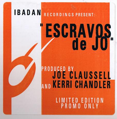 Joe Claussell & Kerri Chandler – Escravos De Jo 2 x 12