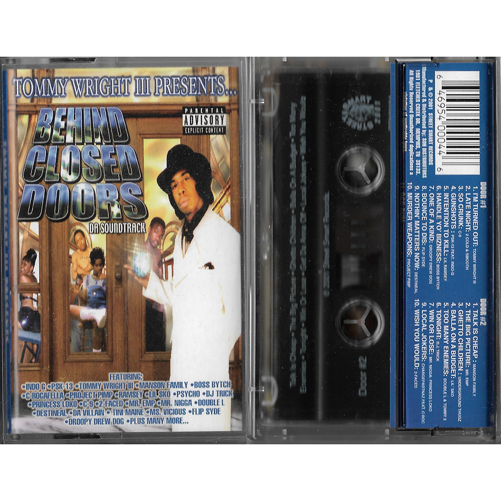 Tommy Wright III - Behind Closed Doors: Da Soundtrack (Cassette)