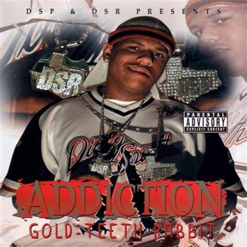 Addiction - Gold-Teeth Rabbit