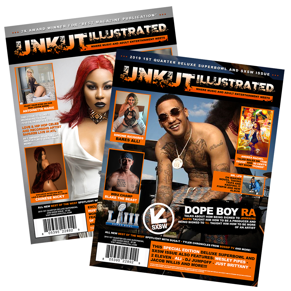 Unkut Illustrated - 2019 1st Quarter Deluxe Super Bowl and SXSW Issue