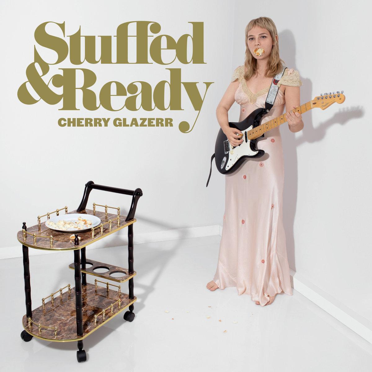 Cherry Glazerr - Stuffed & Ready LP