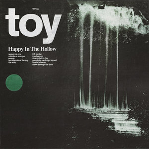 Toy - Happy in the Hollow LP