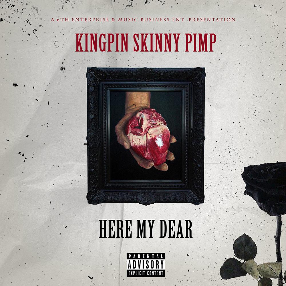 Kingpin Skinny Pimp - Here My Dear