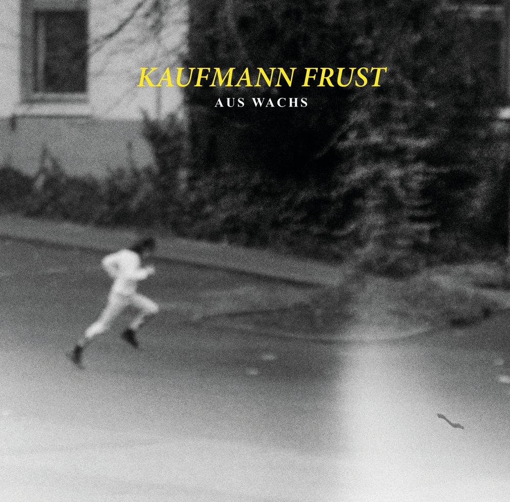 KAUFMANN FRUST - AUS WACHS