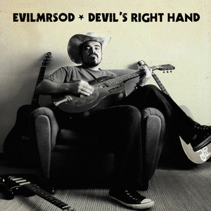 EvilMrSod - Devil's Right Hand CD