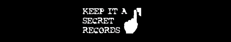 Keep it a Secret Records
