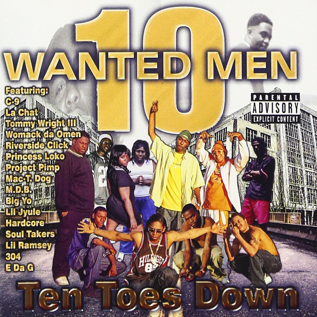 Tommy Wright III Presents 10 Wanted Men - Ten Toes Down