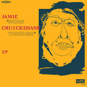 Jamie Cruickshank - Worn Through LP