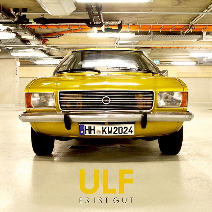 ULF - ES IST GUT