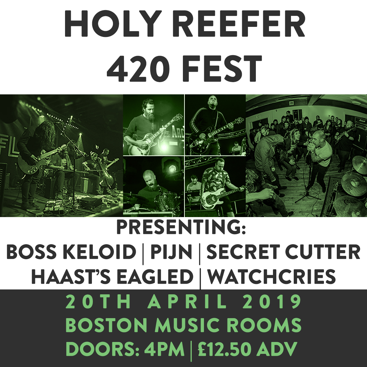 Holy Reefer 420 fest @ The Boston Music Rooms , London 20/04/19 (e-ticket)