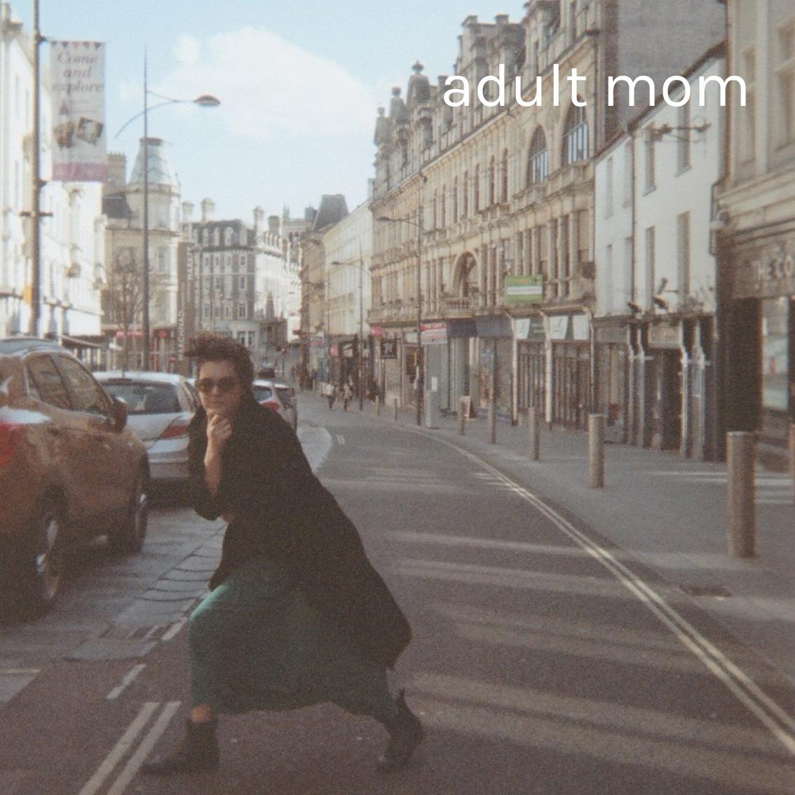 Adult Mom -