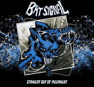 Bat Signal - Straight out of Midnight LP