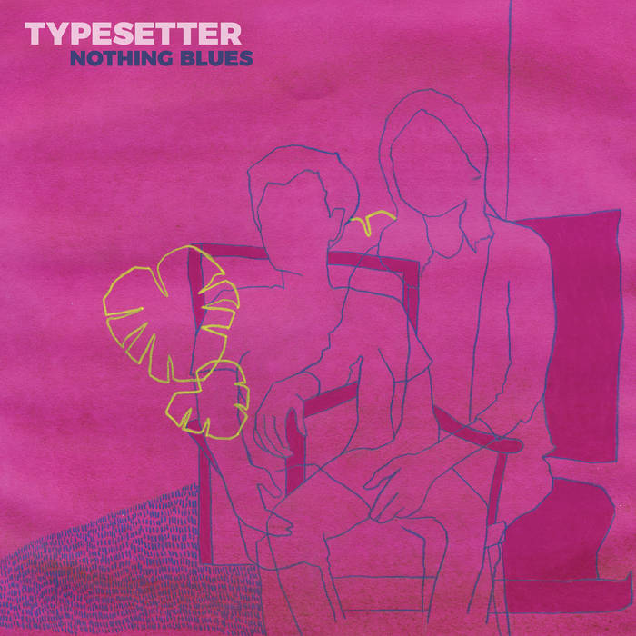 Typesetters - nothing blues