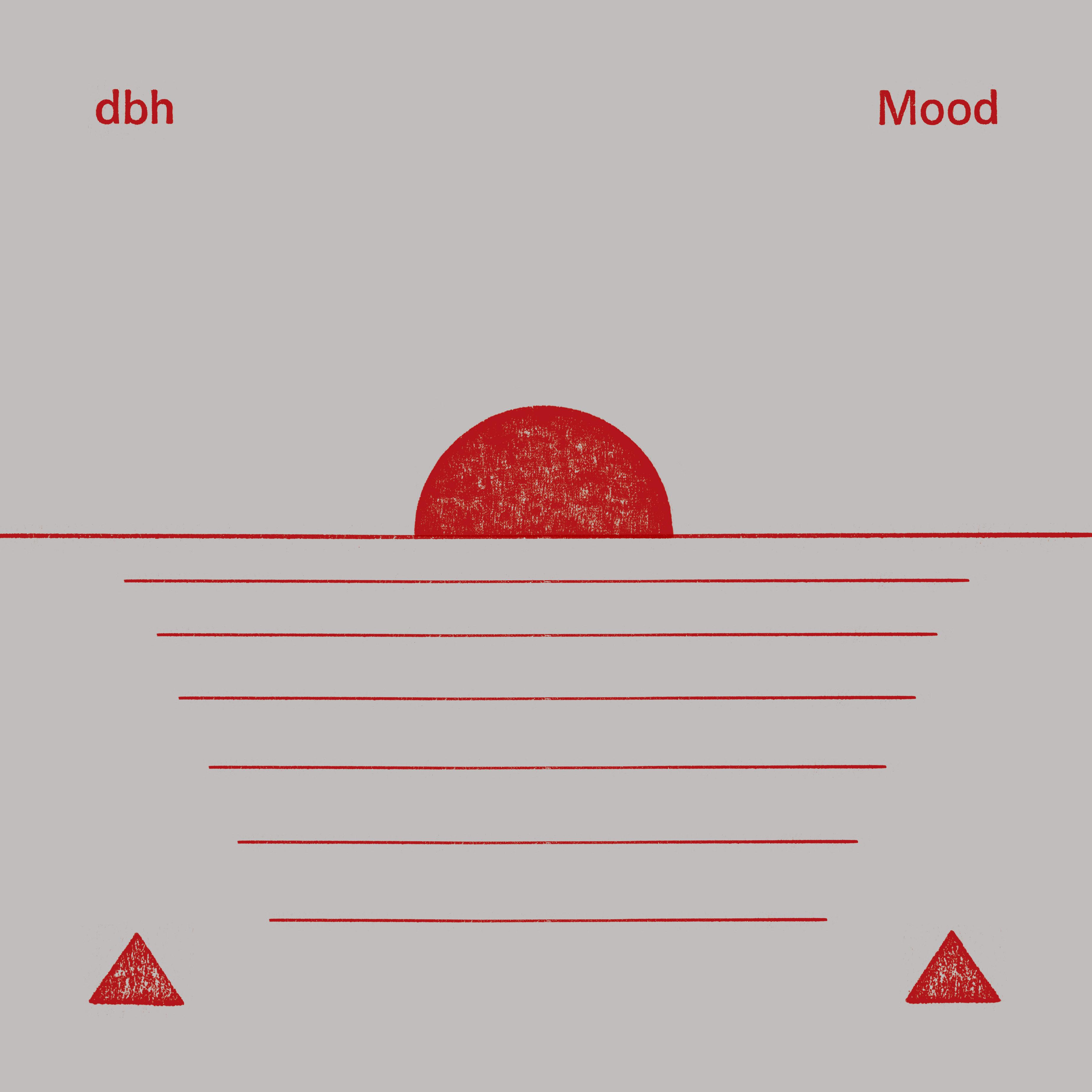 dbh – Mood