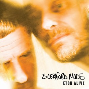 Sleaford Mods - Eton Alive LP