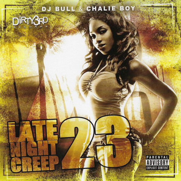 DJ Bull & Chalie Boy - Late Night Creep 23